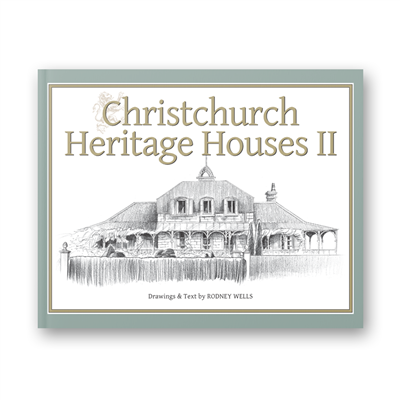 Rodney Wells - Christchurch Heritage Houses 2