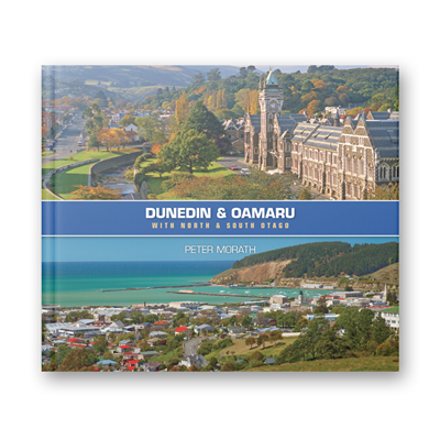 Peter Morath - Dunedin & Oamaru with North & South Otago