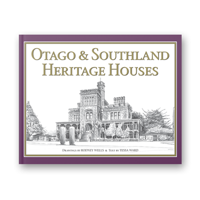 Rodney Wells - Otago and Southland Heritage Houses